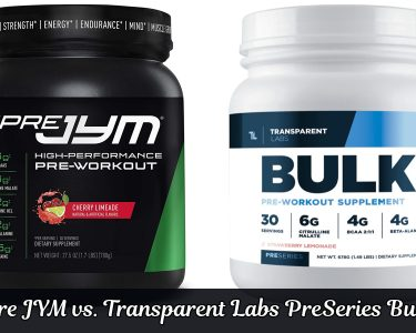 Pre JYM vs. Transparent Labs PreSeries Bulk
