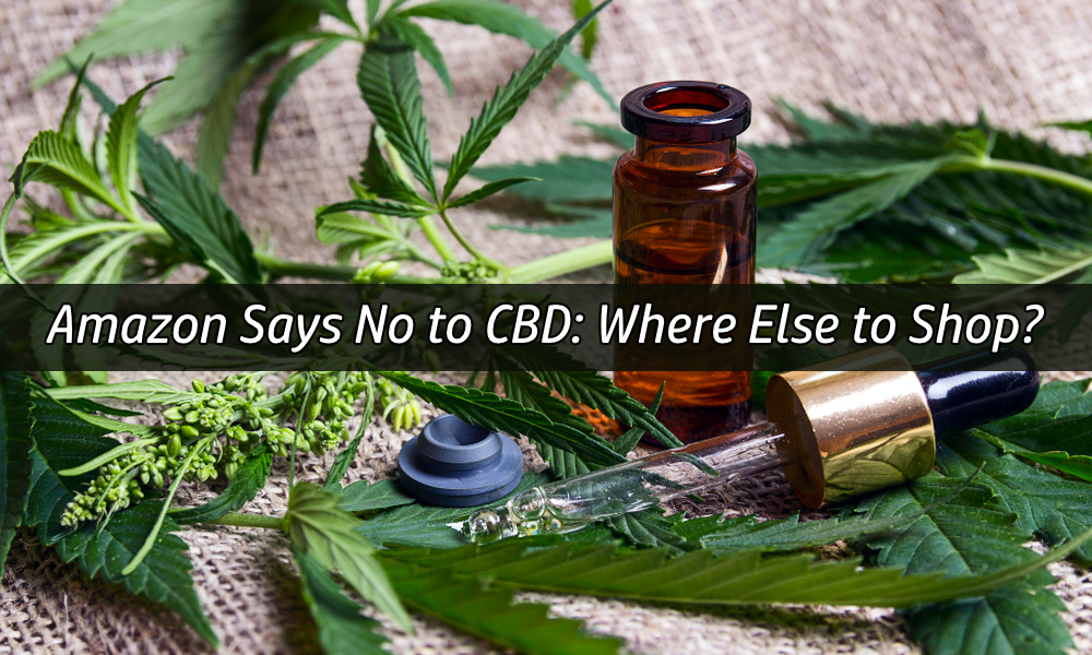 Amazon says no to CBD oil