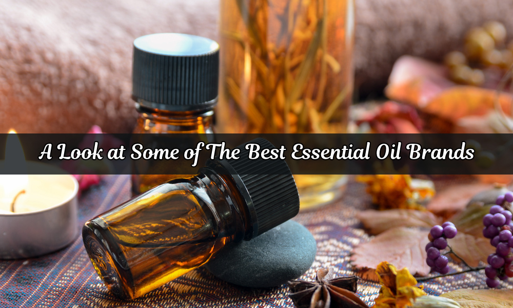 A look at some of the best essential oil brands